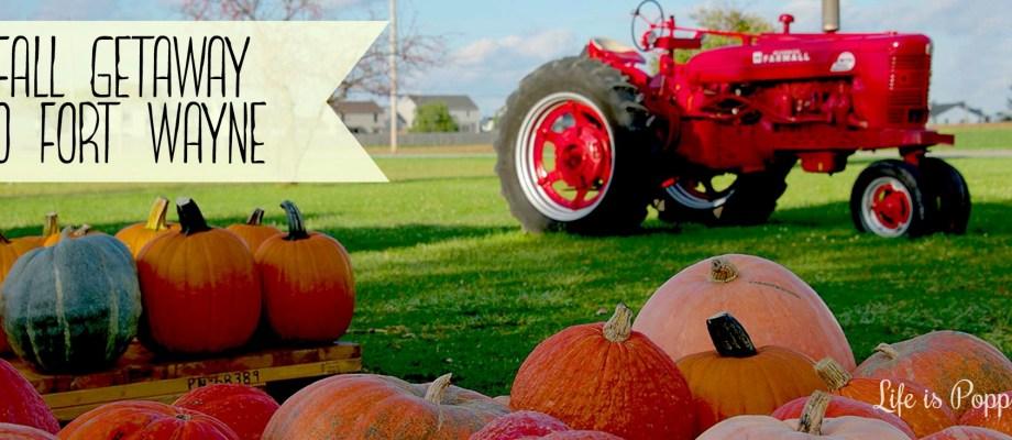 Enter to WIN: Fall Getaway to Fort Wayne, Indiana