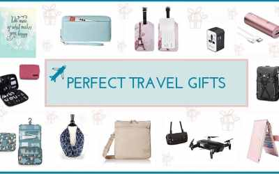 Perfect Travel Gifts for the Ones You Love