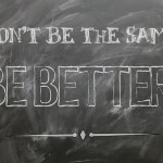 Choosing to be Better