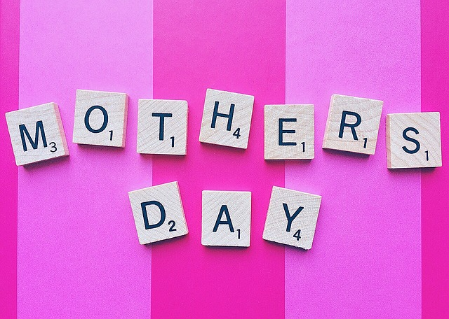 Hey, hey, hey…It's Mother's Day!