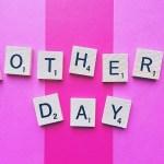 Hey, hey, hey…It's Mother's Day!
