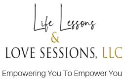 Life Lessons & Love Sessions, LLC