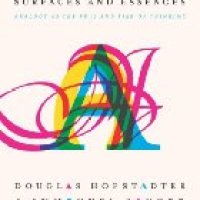 169: Surfaces and Essences by Douglas Hofstadter and Emmanuel Sander