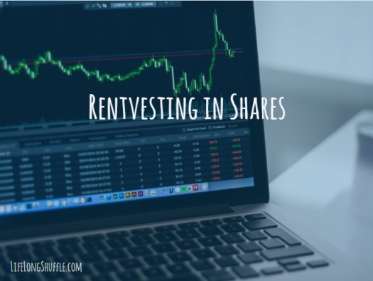 Rentvesting in shares, invest, investing, shares, ASX, retire early, financial independence