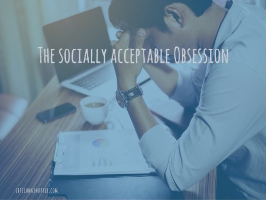 Obsession, work, retire early, retire, financial independence