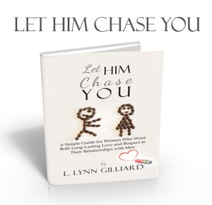 Let Him Chase You Book