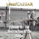 Life Of Caesar #15 – The Destruction Of The Belgae