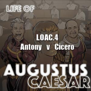 Augustus Caesar #04 – Antony v Cicero