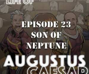 Augustus Caesar #23 – The Son Of Neptune