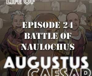 Augustus Caesar #24 – Battle of Naulochus