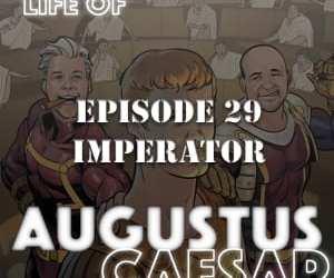 Augustus Caesar #29 – Imperator