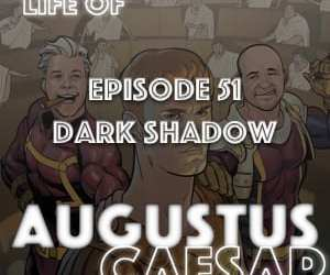 #51 – Dark Shadow