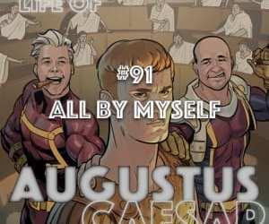Augustus Caesar #91 – All By Myself