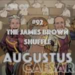 #92 – The James Brown Shuffle