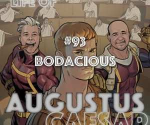 Augustus Caesar #93 – Bodacious