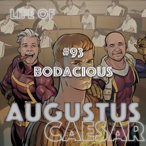 #93 – Bodacious