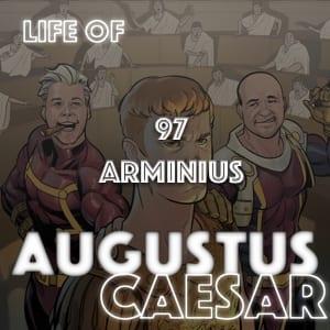 Augustus Caesar #97 – ARMINIUS