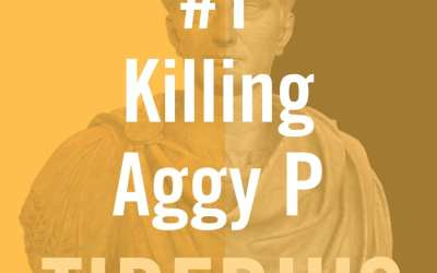 Tiberius Caesar #1 – Killing Aggy P