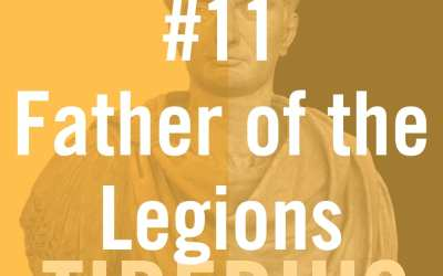 "Tiberius Caesar #11 ""Father of the Legions"""