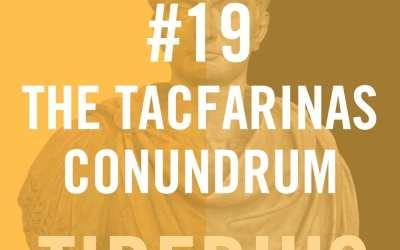 Tiberius Caesar #19 – The Tacfarinas Conundrum
