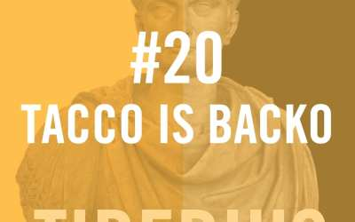 Tiberius Caesar #20 – Tacco Is Backo