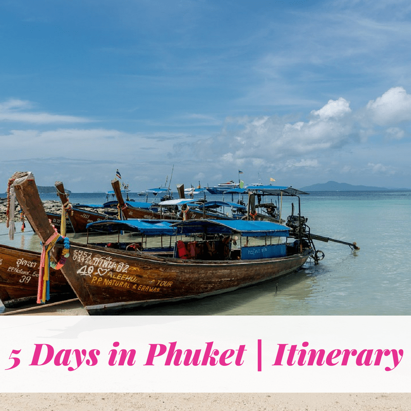 5 Days in Phuket | Itinerary
