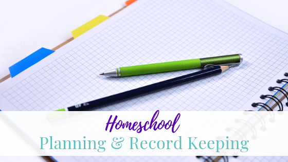 Homeschool Planning and Record Keeping