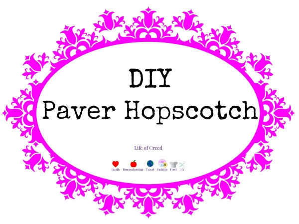 DIY Paver Hopscotch via @LifeofCreed