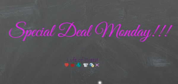Special Deal Monday via @LifeofCreed