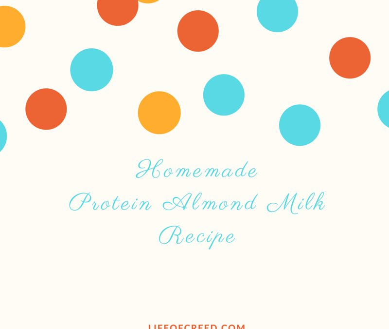 Homemade Protein Almond Milk Recipe