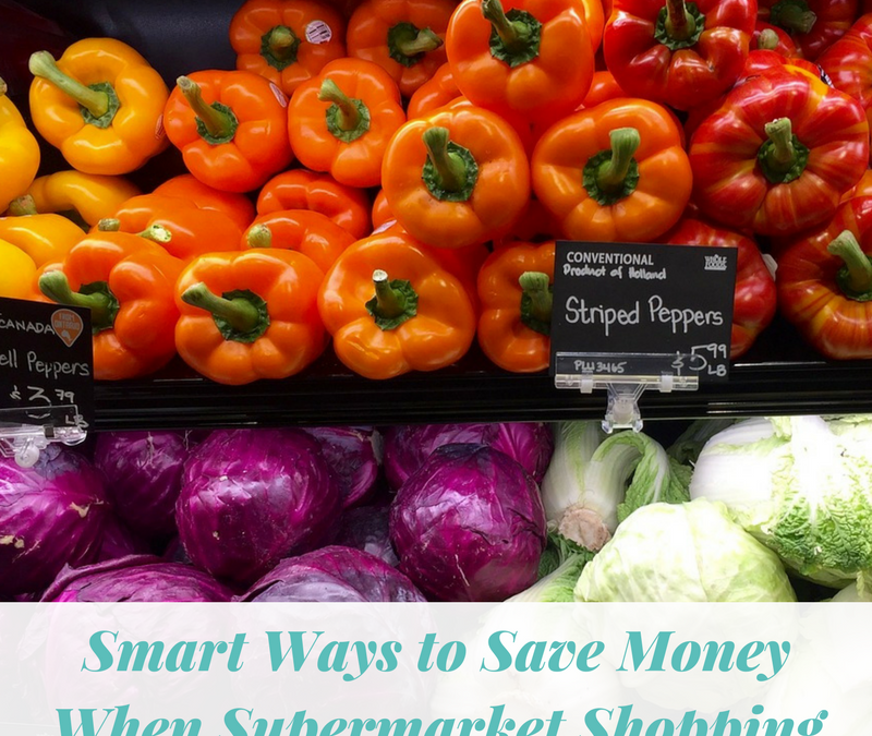 Smart Ways to Save Money When Supermarket Shopping