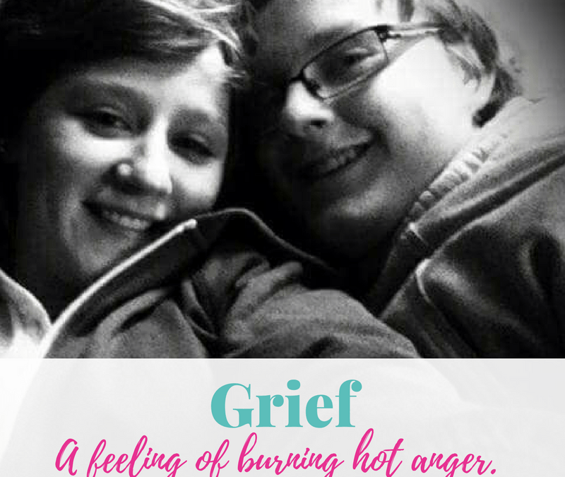 Grief: A feeling of burning hot anger