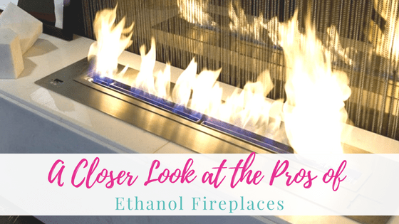 A Closer Look at the Pros of Ethanol Fireplaces