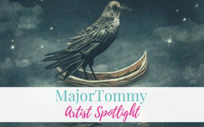 MajorTommy   Artist Spotlight