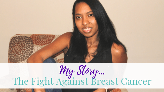 My Story… the fight against breast cancer