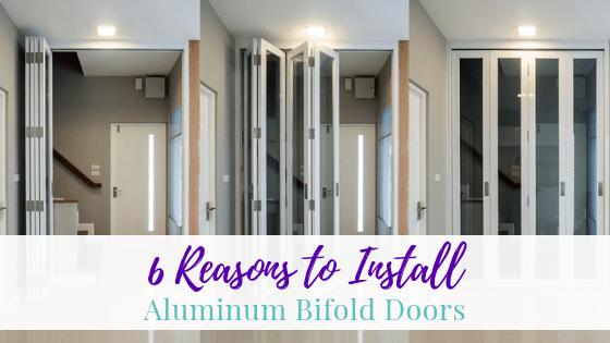 Reasons to Install Aluminum Bifold Doors
