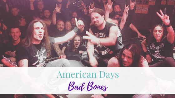 American Days, Bad Bones | Artist Spotlight