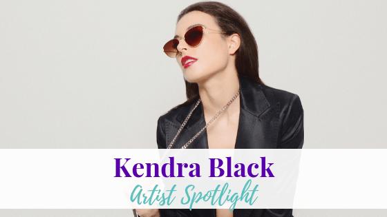 This Love, Kendra Black | Artist Spotlight