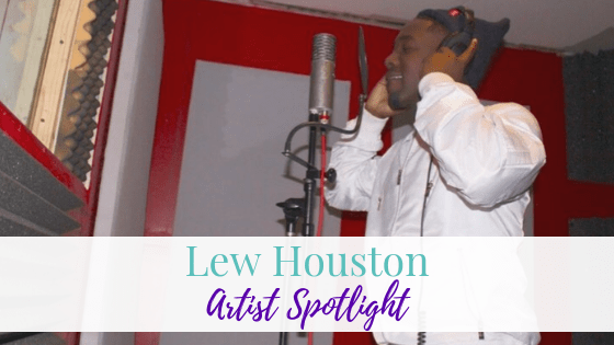 Lew Houston | Artist Spotlight
