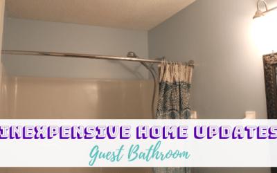 Inexpensive Home Updates: Guest Bathroom