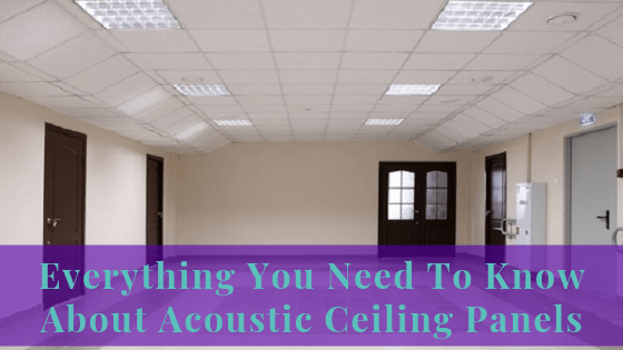 Everything You Need To Know About Acoustic Ceiling Panels