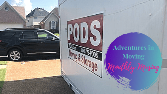 Adventures in Moving | Monthly Musing