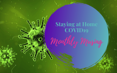 Monthly Musing – Stay at Home, COVID19