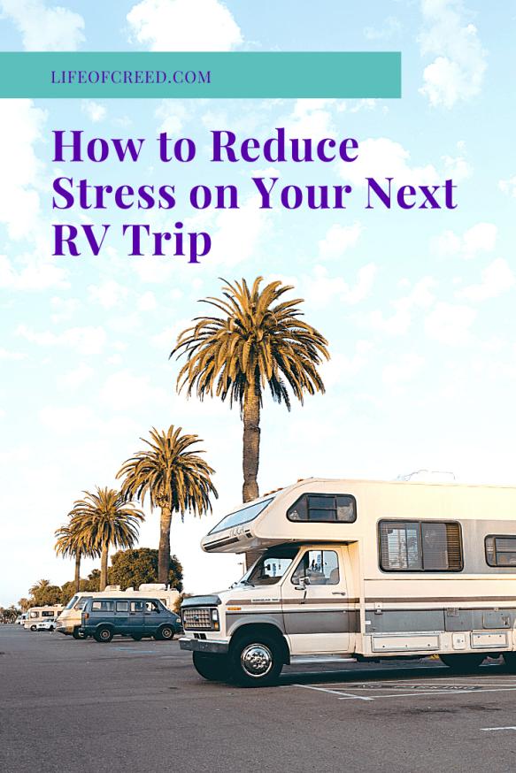 Stress free RV trip