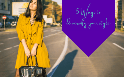 5 Ways To Diversify Your Style