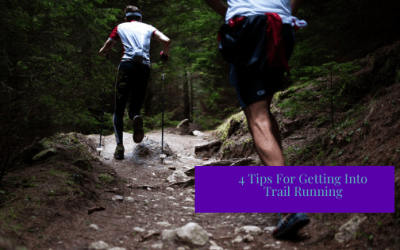 4 Tips for Getting into Trail Running