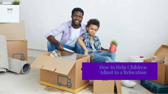 How to Help Children Adjust to a Relocation