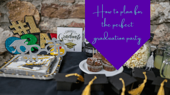 How To Plan for the Perfect Graduation Party