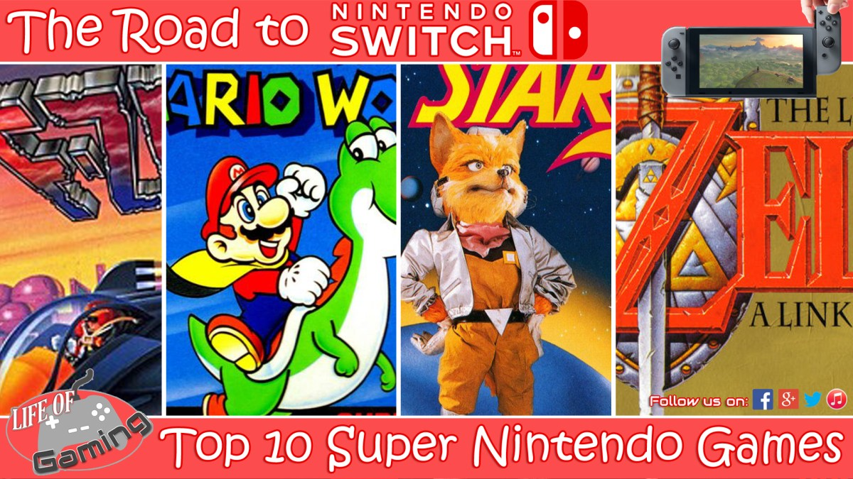 The Road To Nintendo Switch Top 10 Super Nintendo Games