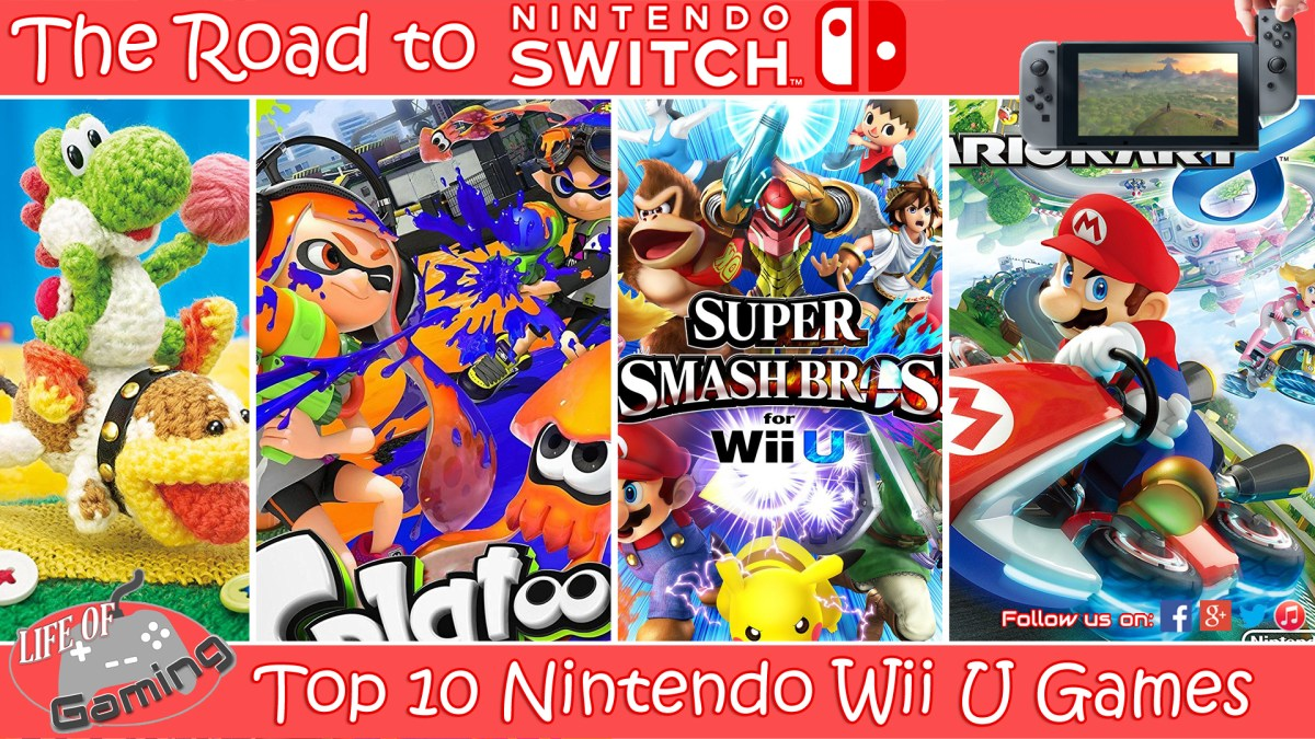 The Road To Nintendo Switch Top 10 Nintendo Wii U Games